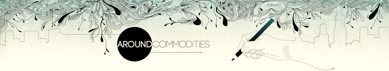 Around Commodities